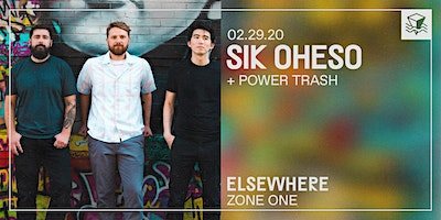 Sik Oheso @ Elsewhere (Zone One)