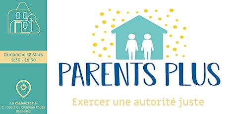 Exercer une autorité juste: la parentalité avec Sophie Marie billets