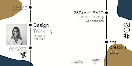 The Creators Club #02 - Design Thinking bilhetes