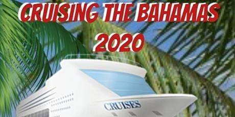 Cruising the Bahamas 2020 tickets