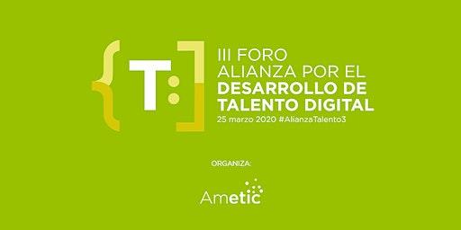 III Foro Alianza por el Desarrollo de Talento Digital #AlianzaTalento3