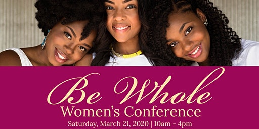 Be Whole Women's Conference