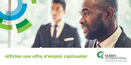 Afficher une offre d'emploi captivante! billets