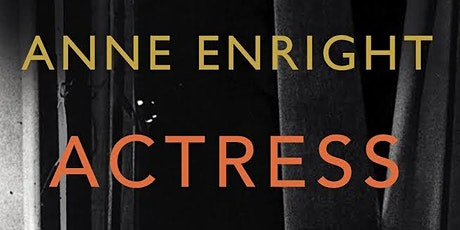 Anne Enright Actress Book Launch tickets