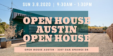 Open House Austin Open House // March 2020 tickets