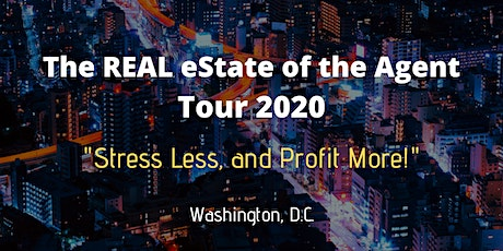 """The REAL eSTATE of the Agent Tour 2020:  """"Stress Less, and Profit More"""" tickets"""