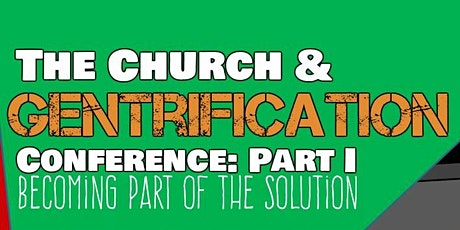 The Church and Gentrification: Becoming Part of the Solution tickets