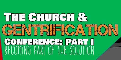 The Church and Gentrification: Becoming Part of the Solution