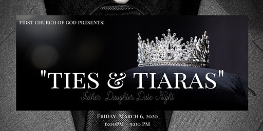 Ties & Tiaras : Father - Daughter Dance Night