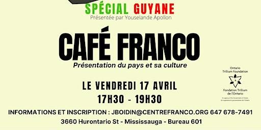Café franco - Guyane