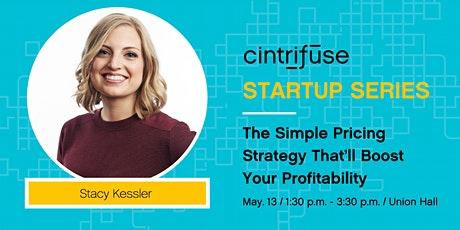 VIRTUAL Cintrifuse Startup Series: Pricing strategy to boost profitability tickets