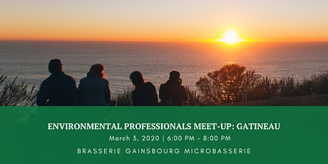 Environmental Professionals Meet-up: Gatineau tickets