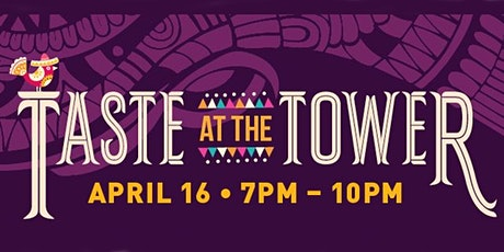 Taste at the Tower 2020 tickets