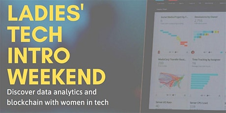 SheLovesData Los Angeles:  Ladies Intro to Tech Weekend (International Women's Day) tickets