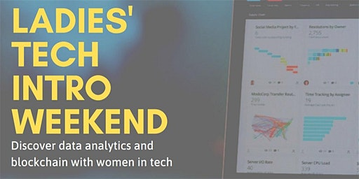 SheLovesData Los Angeles:  Ladies Intro to Tech Weekend (International Women's Day)