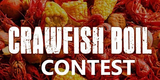 2nd Annual Crawfish Boil/ Contest