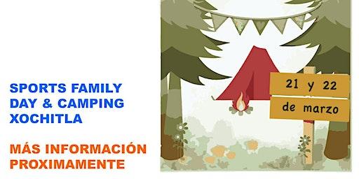 SPORTS FAMILY  DAY & CAMPING  XOCHITLA