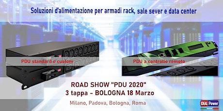 """ROAD SHOW  """"PDU 2020"""" - 3 tappa - Bologna 18 Marzo - Esposizione prodotti tickets"""