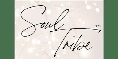 Soul Tribe™️ Gathering