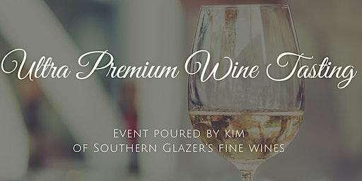 Ultra Premium Wine Tasting