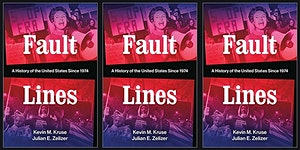 Fault Lines: A History of the United States Since 1974...
