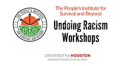 The People's Institute for Survival and Beyond - Undoing Racism Workshops tickets