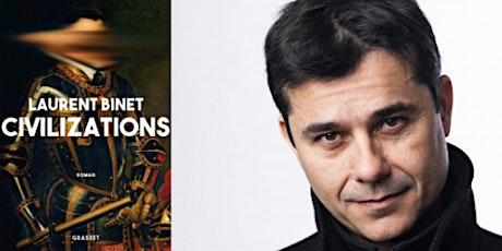 Laurent Binet - Un entretien mené par Pierre-Pascal Bruneau (librairie Le Temps Retrouvé) tickets