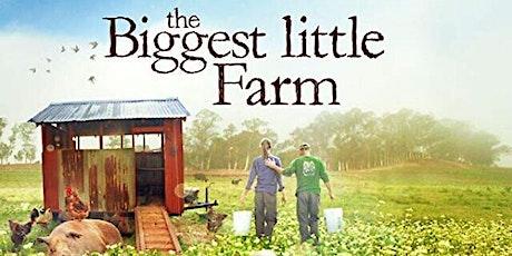 Film Screening: The Biggest Little Farm tickets