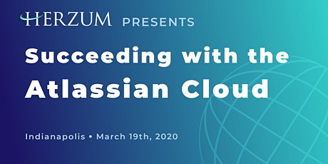 Succeeding with the Atlassian Cloud - Indianapolis tickets