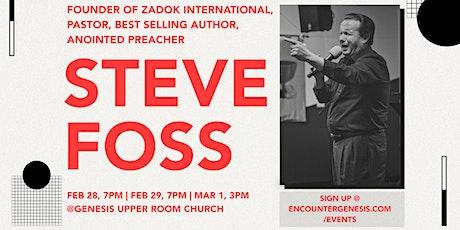 Steve Foss @ Genesis Upper Room Church tickets