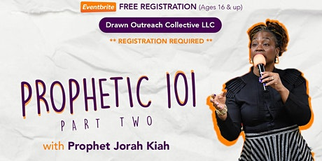 Grow Session: Prophetic 101 Part II (FREE) tickets