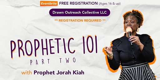 Grow Session: Prophetic 101 Part II (FREE)