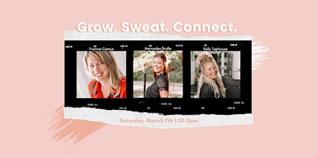 WIFA + Move Presents: Grow. Sweat. Connect. tickets