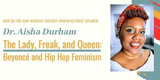 The Lady, Freak, and Queen: Beyoncé  and Hip Hop Feminism