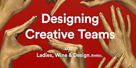 Designing Creative Teams tickets