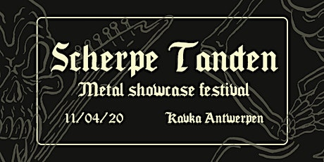 Scherpe Tanden Metal Showcase Festival tickets