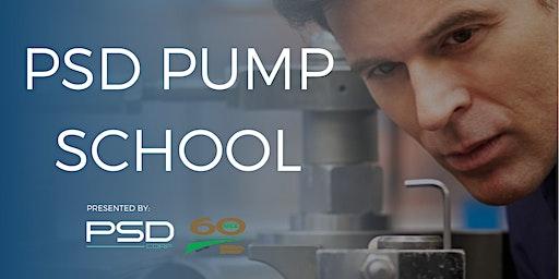 PSD Pump School