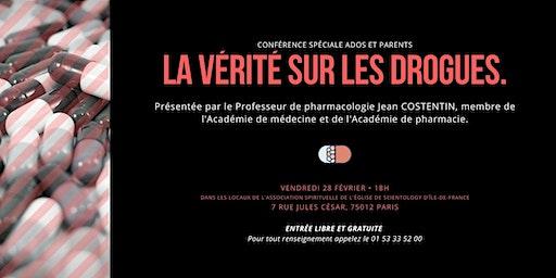 La vérité sur les drogues | Conférence du professeur Costentin