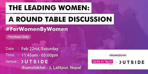 The Leading Women: A Round Table Discussion