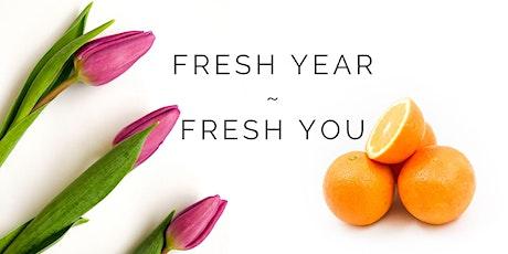 Fresh Year – Fresh You tickets