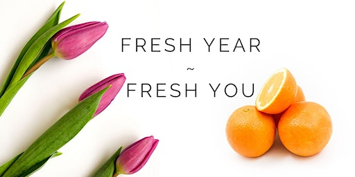 Fresh Year – Fresh You