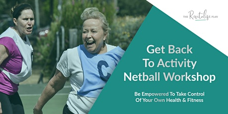 Get Back To Activity - Netball Workshop tickets