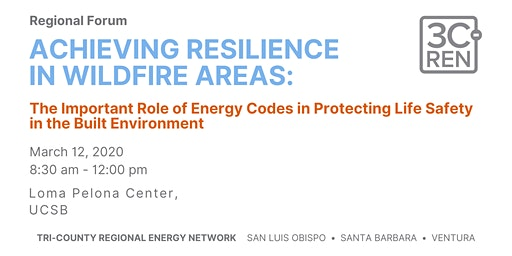 Achieving Resilience in Wildfire Areas Through Energy Codes