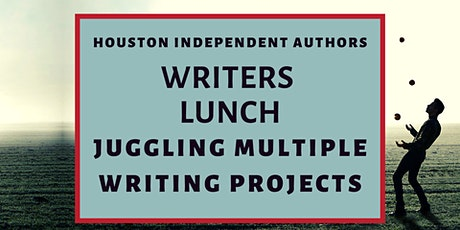 Writers Lunch: Juggling Multiple Writing Projects tickets