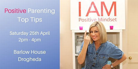 Positive Parenting Top Tips tickets