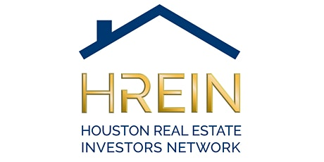 Houston Real Estate Investors Network TRAINING MEETING - HOUSTON, TX tickets