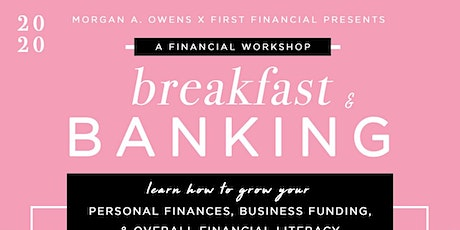 Breakfast and Banking with First Financial Bank tickets