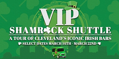 VIP Shamrock Shuttle l St. Patrick's Party Bus Bar Crawl l Cleveland, Ohio