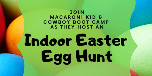 Indoor Easter Egg Hunt at Cowboy Boot Camp