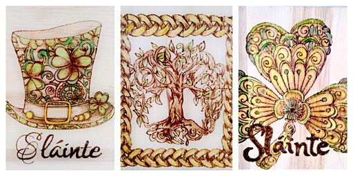 Wood Burning Class - Spring & St. Patrick's